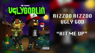 Watch Rizzoo Rizzoo  Ugly God Hit Me Up video