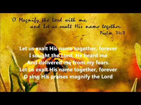 Bijbellied: Let us exalt His name together (Ps. 34) - with lyrics