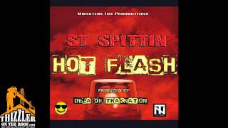 ST Spittin - Hot Flash (prod. De