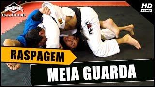 Jiu-Jitsu - Raspagem da Meia Guarda - Junior Monteiro - BJJCLUB
