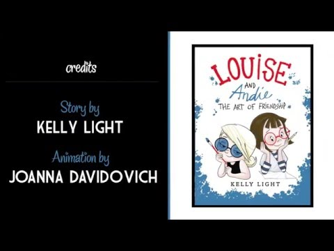 Louise and Andie: The Art of Friendship by Kelly Light   Official Book Trailer