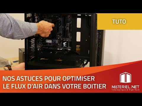 Ventilateur PC : Optimiser le flux d'air dans le boitier PC   Tutoriel Materiel.net (2019)