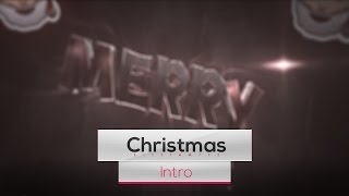 Merry Christmas Intro || My Best :3