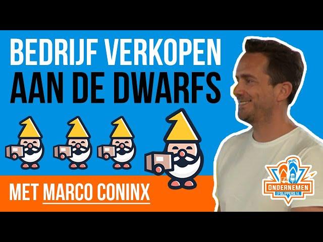 Bedrijf verkopen aan de Dwarfs met Marco Coninx