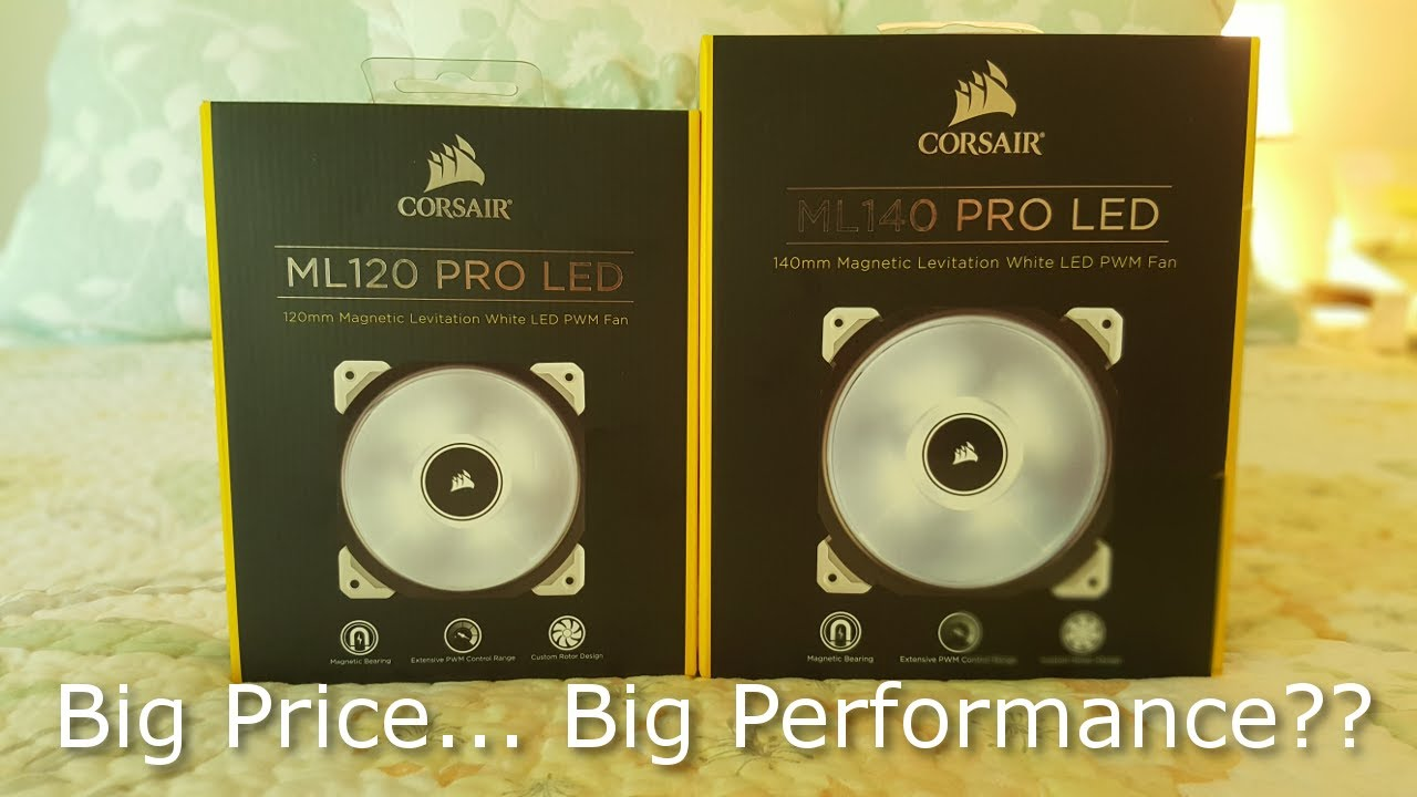 Corsair ML 120/140 Pro LED    My Unboxing/Thoughts!!
