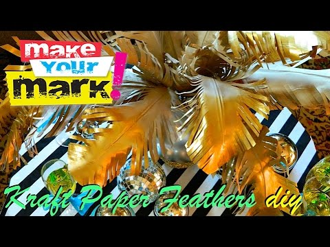 How to: Huge Kraft Paper Feathers