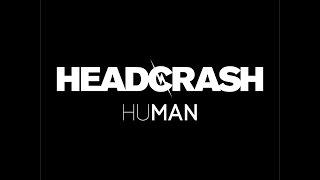 Headcrash - Human (Rookie Records) [Full Album]