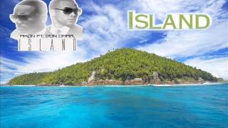 Akon ft  Don Omar   Island (Remix)
