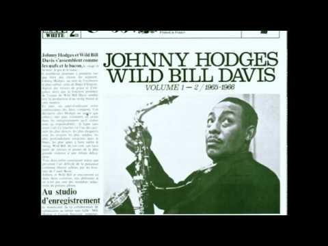 Jazz Tribune No. 1- Johnny Hodges- Wild Bill Davis Volume 1 - 2 (1965-1966) (1979) (Full Album)
