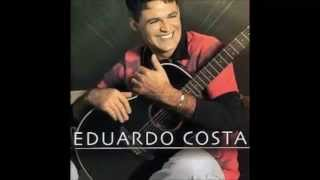 Eduardo Costa - Voz e Violão - Começo