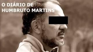 O DIÁRIO DE HUMBRUTO MARTINS - SUBACO DE QUIABO