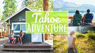 OUR TAHOE ADVENTURE!!