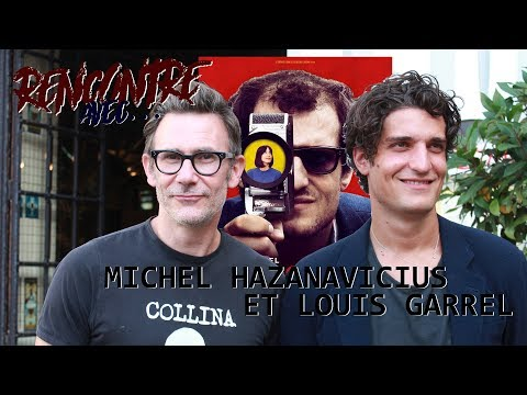 Rencontre avec...Michel HAZANAVICIUS et Louis GARREL