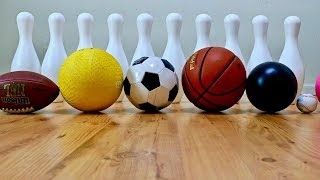 Learn Different Sport Ball Names with Big Bowling Pins For Toddlers and Babies