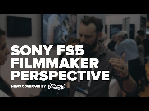 PhotoPlus Expo: Sony FS5 From A Filmmaker's Perspective #PPE2015