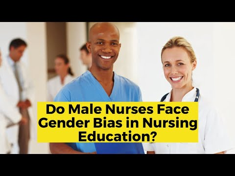do male nurses face gender dias in nursing education?