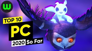 Top 10 PC Games of 2020 So Far (January to June)