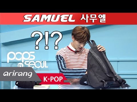 [Pops in Seoul] What's Inside SAMUEL(사무엘)'s BAG ?!?
