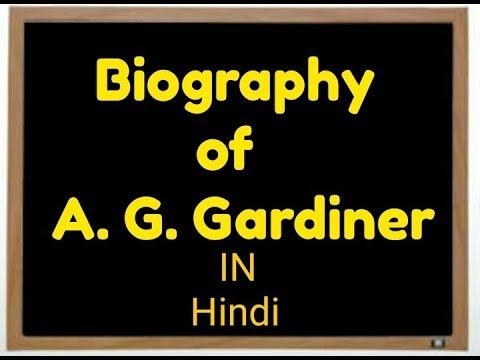Biography of A.G. Gardiner described in Hindi