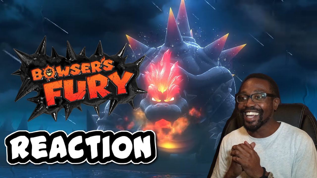 REACTION To Bowsers Fury Trailer For ...