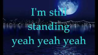 Elton John - I'm still standing (with lyrics)(, 2009-10-23T13:43:45.000Z)