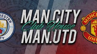 🔴 DIRECT / LIVE : MANCHESTER CITY - MANCHESTER UNITED // Club House
