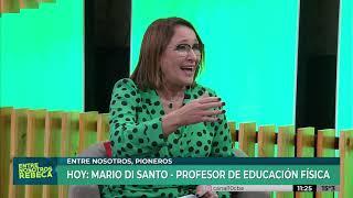 ENTRE NOSOTROS PIONEROS: MARIO DI SANTO