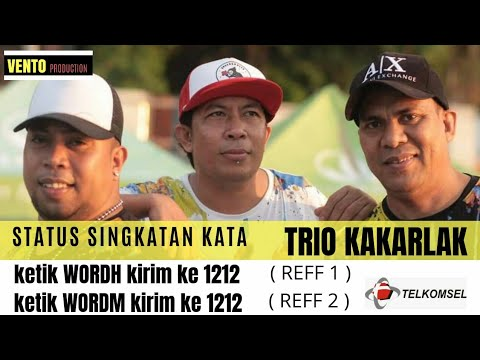 TRIO KAKARLAK - STATUS SINGKATAN KATA ( OFFICIAL MUSIC VIDEO )