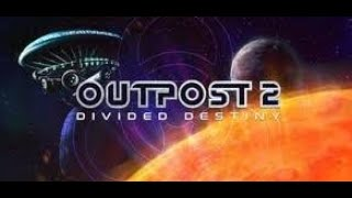 Outpost 2: Divided Destiny - Series Introduction