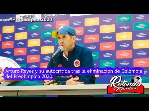 Arturo Reyes y su autocrítica tras la eliminación de Colombia del Preolímpico 2020