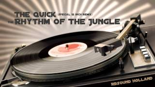 The Quick - The Rhythm Of The Jungle (12inch version)  HQsound