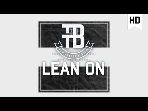 Tom Thaler & Basil - Lean On [Official Video]