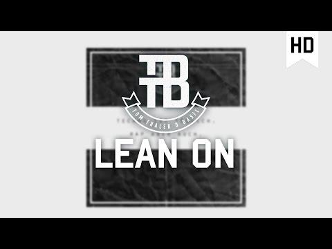 Tom Thaler & Basil - Lean On [Official Video]