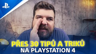 30+ TIPŮ a TRIKŮ na PS4 | Infobox