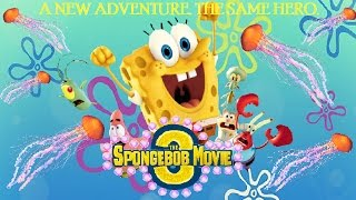 The SpongeBob Movie 3 Trailer - (2019)