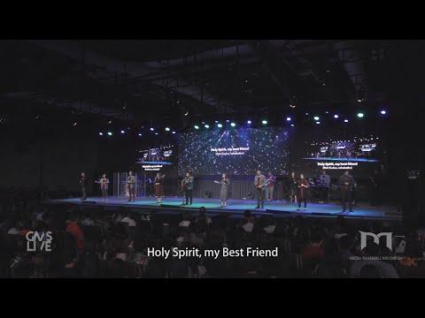 GMS Live - Holy Spirit My Best Friend