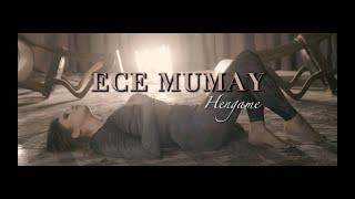 Ece Mumay - Hengame