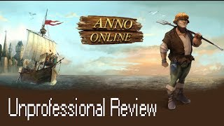 Unprofessional Review - Anno Online (Free To Play)
