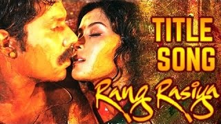 Rang Rasiya Title Song