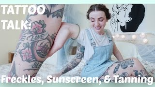 freckles sunscreen and tanning tattoo talk tuesday
