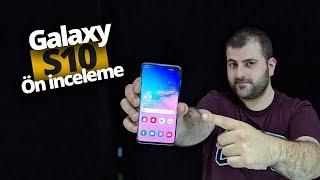 Samsung Galaxy S10 ön inceleme!