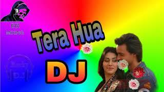 Tera Hua|| DJ Song