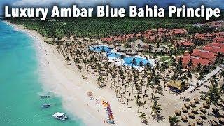 Luxury Ambar Blue Bahia Principe