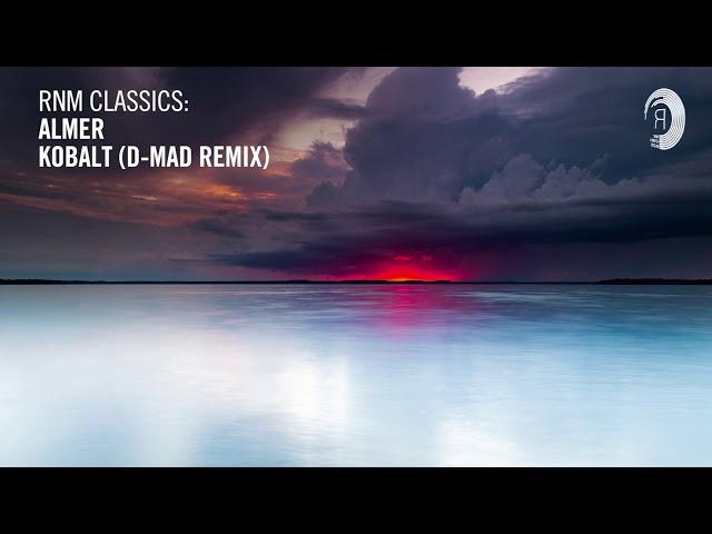 Almer - Kobalt (D-Mad Remix) [RNM CLASSICS]