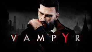 Vampyr прохождение ◾ Как я стал вампиром №4