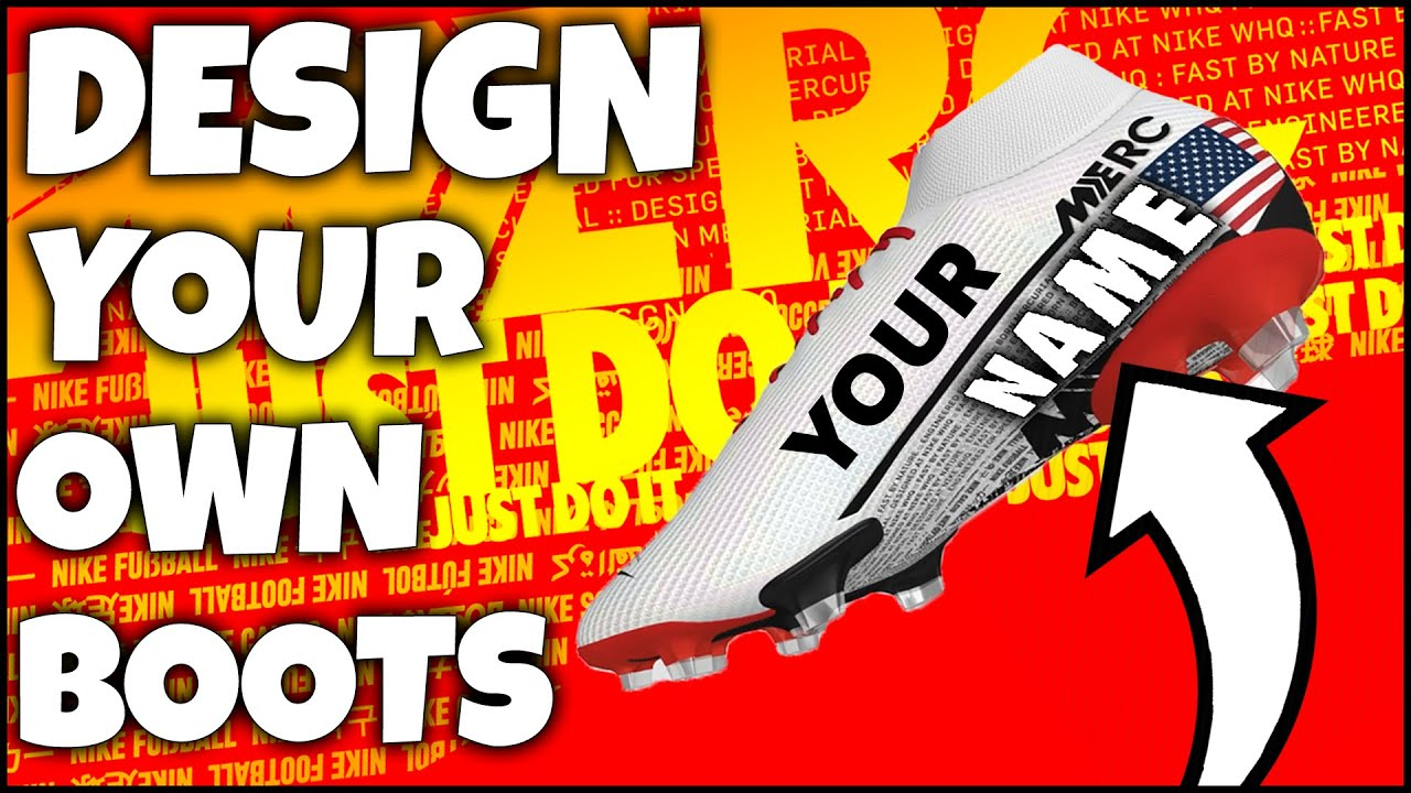 How To Design Your Own NIKE Boots! Feat