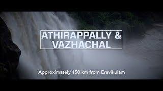 Destination: Athirappally & Vazhachal