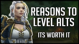 5 MAJOR REASONS TO LEVEL UP ALTS Before Battle for Azeroth | World of Warcraft Legion
