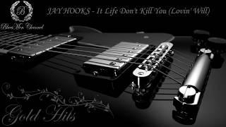 JAY HOOKS - It Life Don