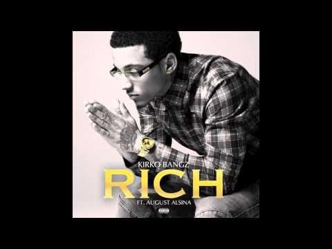 Kirko Bangz - Rich Feat August Alsina (Audio)